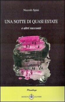 Una notte di quasi estate - Niccolò Spini - copertina