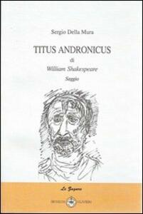 Titus andronicus di William Shakespeare