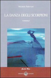 La danza degli scorpioni - Michele Padovani - copertina