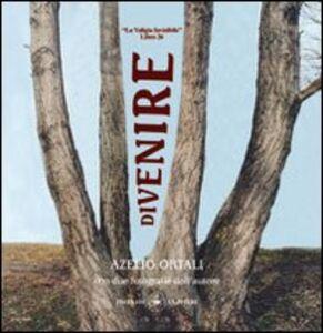 Divenire. «La valigia invisibile» libro 26