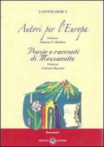 Autori per l'Europa. Poesie e racconti di mezzanotte