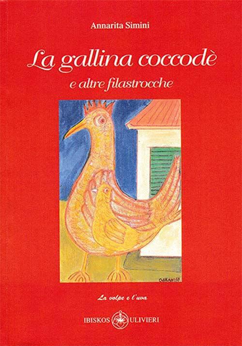 La gallina coccodè e altre filastrocche