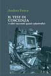 Il test di coscienza e altri racconti quasi catastrofici - Andrea Frova - copertina
