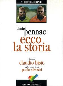 Ecco la storia letto da Claudio Bisio. Audiolibro. CD Audio