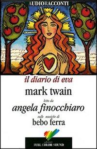 Il diario di Eva. Con audiolibro. CD Audio. Testo inglese a fronte