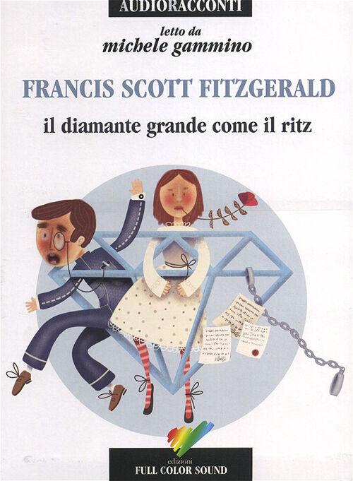 Il diamante grande come il Ritz letto da Michele Gammino. Audiolibro. CD Audio