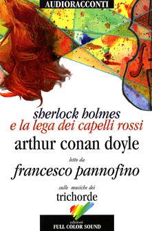 Voluntariadobaleares2014.es Sherlock Holmes e la lega dei capelli rossi letto da Francesco Pannofino. Audiolibro. CD Audio Image