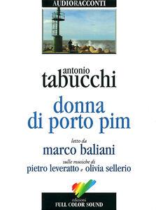 Donna di Porto Pim letto da Marco Baliani. Audiolibro. CD Audio