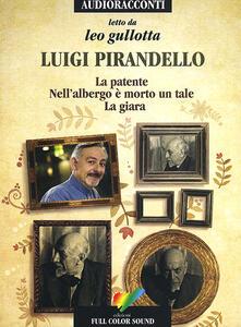Grandtoureventi.it La patente-Nell'albergo è morto un tale-La giara letto da Leo Gullotta. Audiolibro. CD Audio Image