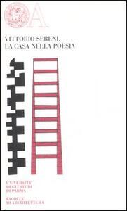 La casa nella poesia. Ediz. numerata