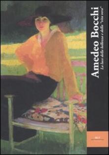 Amedeo Bocchi. La luce della bellezza e della «vita vera» (Parma, 11 marzo-27 maggio 2007) - copertina