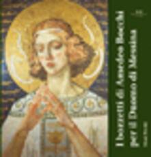 I bozzetti di Amedo Bocchi per il Duomo di Messina - Mosè Previti - copertina