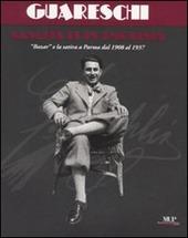 Giovannino Guareschi, nascita di un umorista. Bazar e la satira a Parma dal 1908 al 1937. Catalogo della mostra (Parma, 19 aprile-1 giugno 2008)