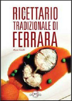 Ricettario tradizionale di Ferrara