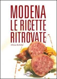 Modena. Le ricette ritrovate