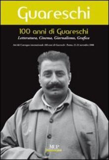 Equilibrifestival.it 100 anni di Giovannino Guareschi. Letteratura, cinema, giornalismo, grafica. Convegno internazionale (Parma, 21-22 novembre 2008) Image