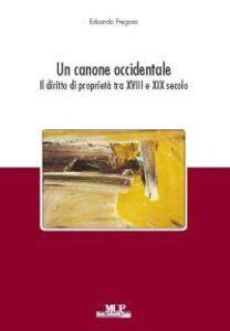 Un canone occidendale. Il diritto di proprietà tra XVIII e XIX secolo