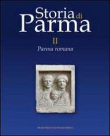 Storia di Parma. Vol. 2: Parma romana. - copertina