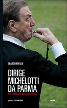 Winniearcher.com Dirige Michelotti da Parma. Vita e passioni di un grande arbitro Image