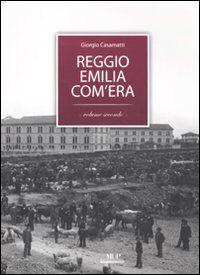 Reggio Emilia com'era. Vol. 2