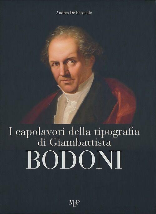 I capolavori della tipografia di Giambattista Bodoni