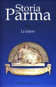 Storia di Parma. Vol. 9: Le lettere.