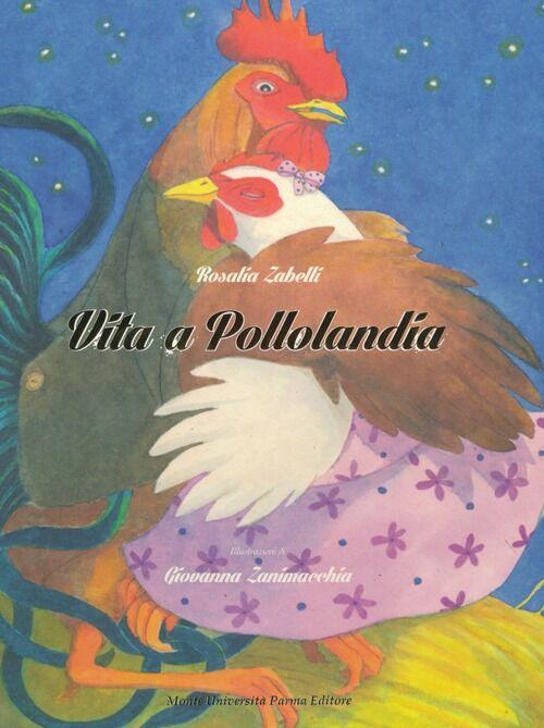 Vita a Pollolandia