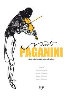 Tegliowinterrun.it Niccolò Paganini. Note di una vita sopra le righe Image