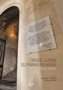 Criticalwinenotav.it Cinque lezioni su Parma romana Image