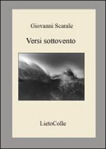 Versi sottovento. Ediz. italiana e inglese