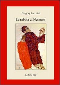 La La rabbia di nessuno - Facchini Gregory - wuz.it