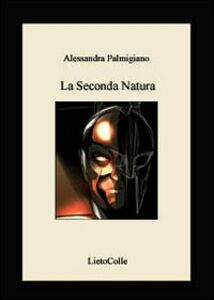 La seconda natura-Second nature