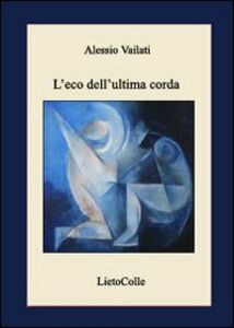 L' eco dell'ultima corda