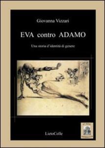 Eva contro Adamo. Una storia d'identità di genere