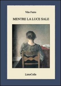Mentre la luce sale