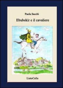 Ebubekir e il cavaliere
