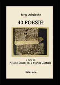 Quaranta poesie. Ediz. multilingue