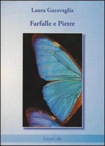 Farfalle e pietre