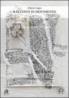 Racconti in movimento - Alberto Lupoi - copertina