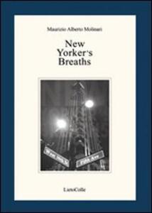 New yorker's breaths