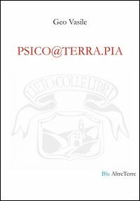 Psico@terra.pia. Testo rumeno e italiano