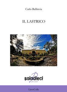 Il lastrico - Carlo Bellinvia - copertina
