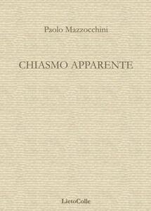 Chiasmo apparente - Paolo Mazzocchini - copertina