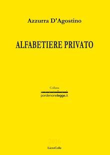 Alfabetiere privato - Azzurra D'Agostino - copertina