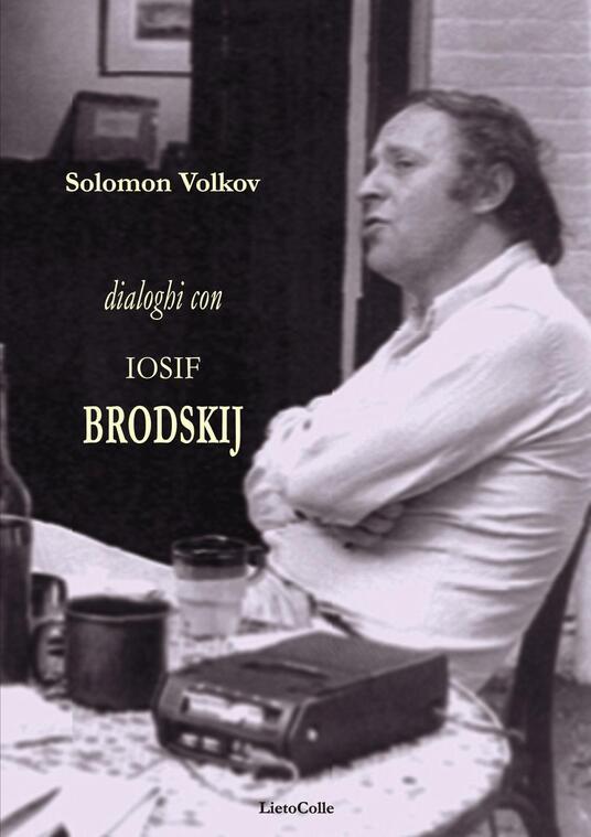 Dialoghi con Iosif Brodskij - Solomon Volkov - copertina