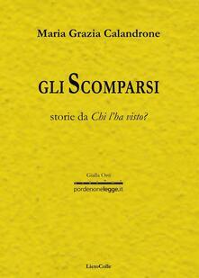 Gli scomparsi - Maria Grazia Calandrone - copertina