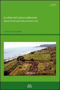 Le villae del latinum adiectum. Aspetti residenziali delle proprietà rurali