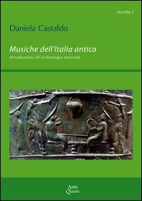 Musiche dell'Italia antica. Introduzione all'archeologia musicale