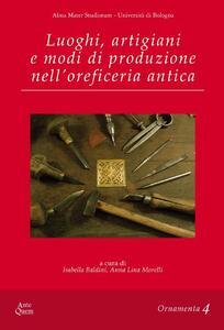 Luoghi, artigiani e modi di produzione nell'oreficeria antica - copertina