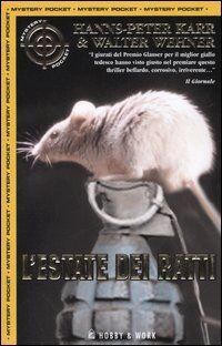 L' estate dei ratti